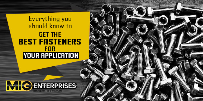 best fasteners for your application 2021